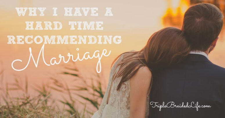 Why I Have a Hard Time Recommending Marriage 1200x627