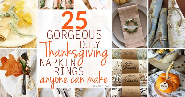 These 25 gorgeous DIY Thanksgiving napkin rings will help you to dress up your place settings before the big day. These easy table decorations can all be completed with minimal efforts, check out the free printables and simple patterns.