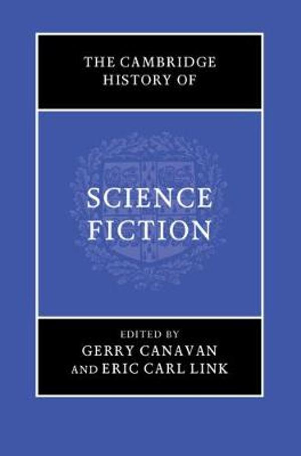 Cover of the Cambridge History of Science Fiction