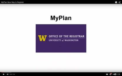 UW Office of the Registrar – MyPlan Instructional Video