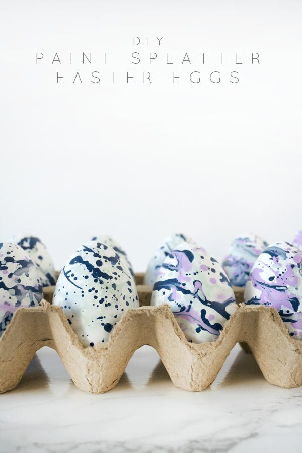 DIY Paint Splatter Easter Eggs