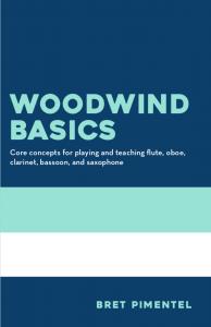 Woodwind Basics by Bret Pimentel