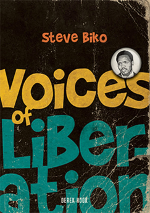 Steve Biko Quotes of Liberations