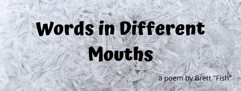 Poem words in different mouths