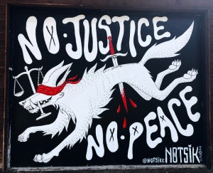 No Justice No Peace by Notsik