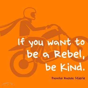 brevard random acts of kindness, nonprofit, 501c3, charity, quote, be kind, kindness quote, rebel