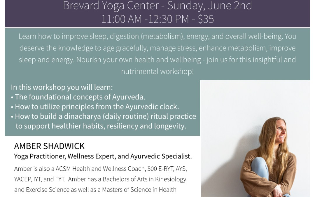 Ayurvedic Living Workshop!