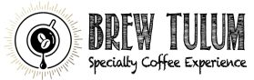 Brew Tulum Specialty Coffee Experience
