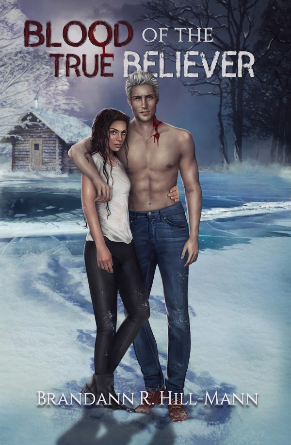 Cover of Blood of the True Believer by Brandann R. Hill-Mann
