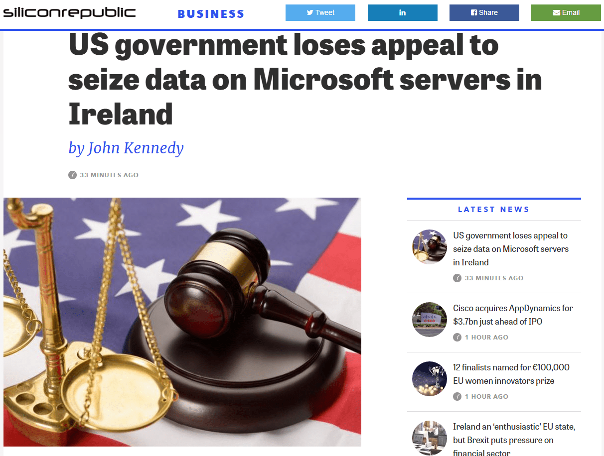 US Government Loses Appeal To Seize Data On Micosoft Servers In Ireland - Article On Silicon Republic -