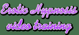 Erotic Hypnosis Training