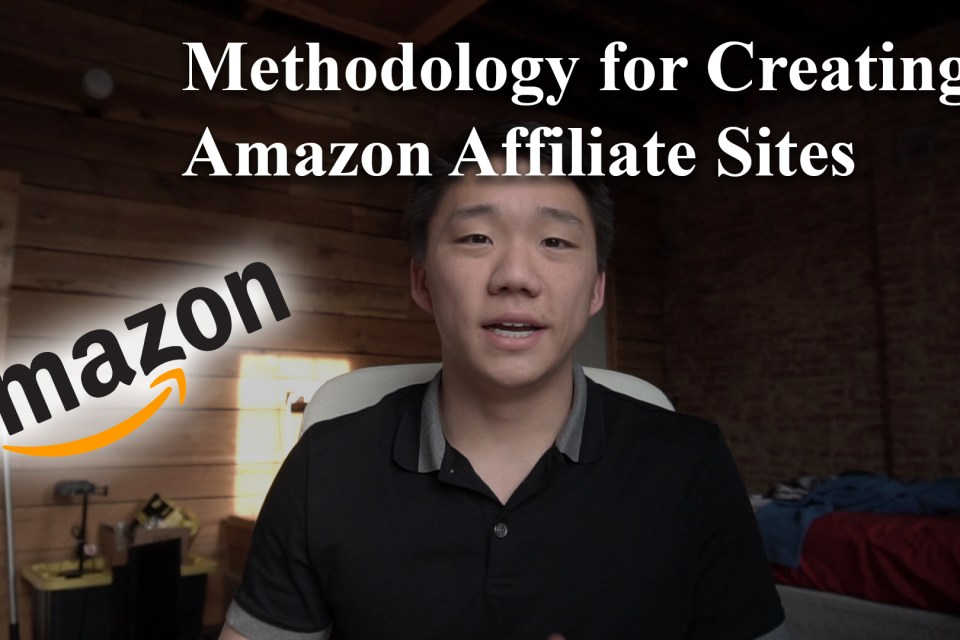 creating amazon affiliate sites methodology
