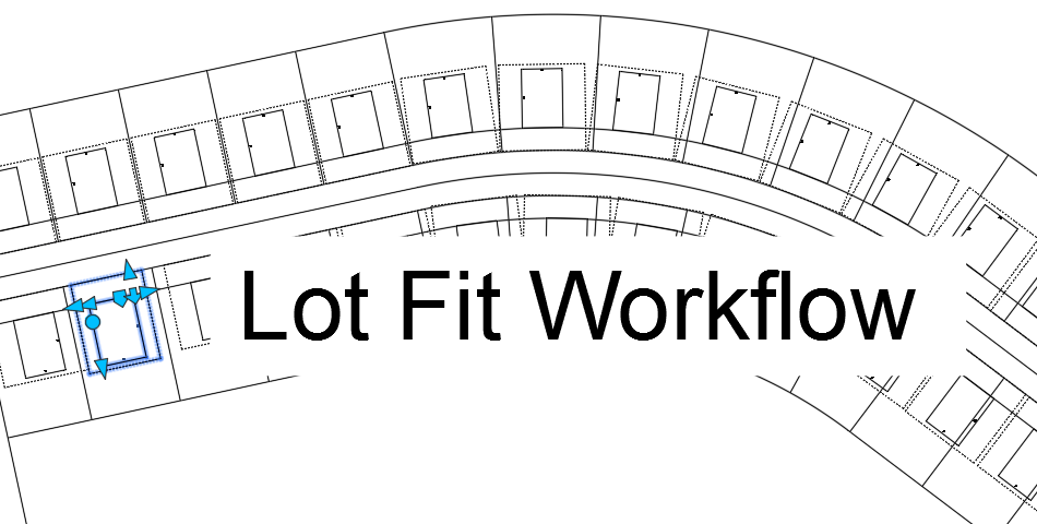 Lot Fit Analysis with Building Footprint