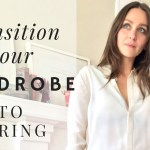 3 No-Fuss Tips To Transition Your Wardrobe From Winter To Spring