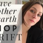 Ethical Fashion | Shop At The Thrift Store For Earth Day | Pro Tips For Shopping At The Thrift Store