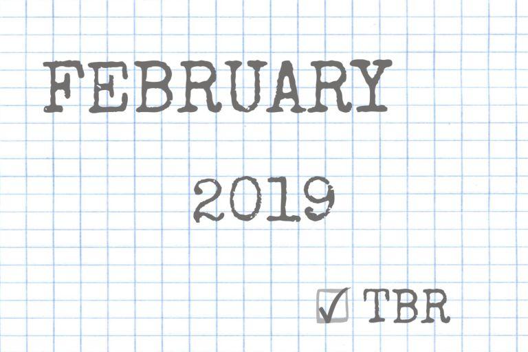 Brianna Lentz February 2019 TBR Featured Image