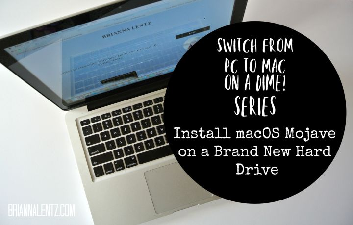 Install macOS Mojave with A Brand New Hard Drive