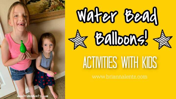 Water Beads Balloon | Activities With Kids |Brianna Lentz on YouTube| Supporting Our Local Library