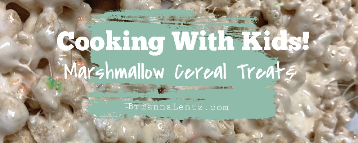 Cooking With Kids | Marshmallow Cereal Treats | Brianna Lentz on Youtube