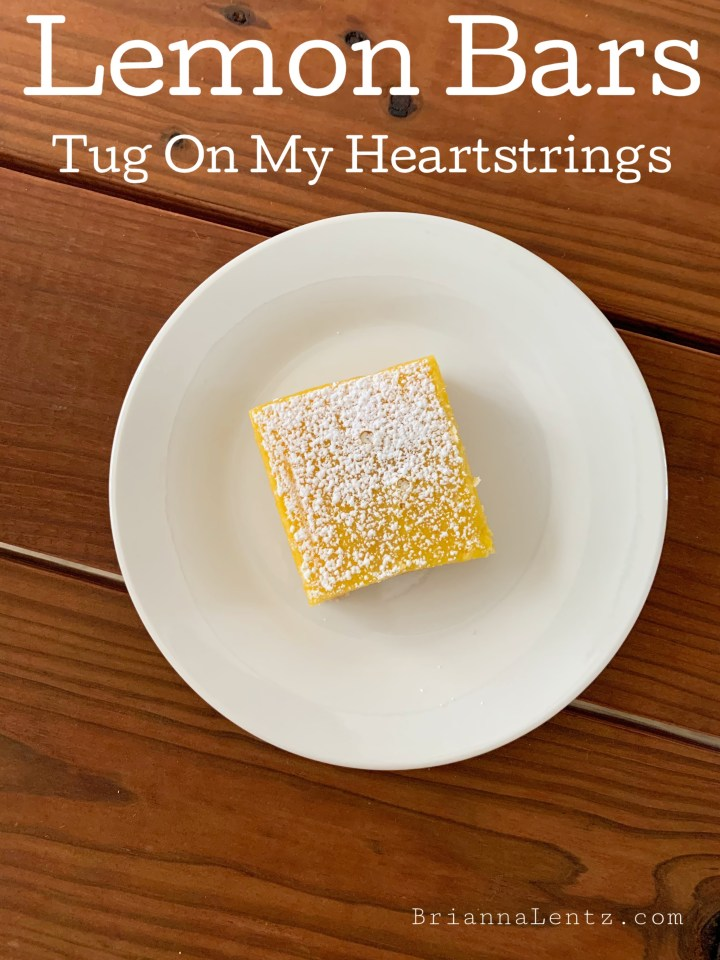 Lemon Bars Tug On My Heartstrings