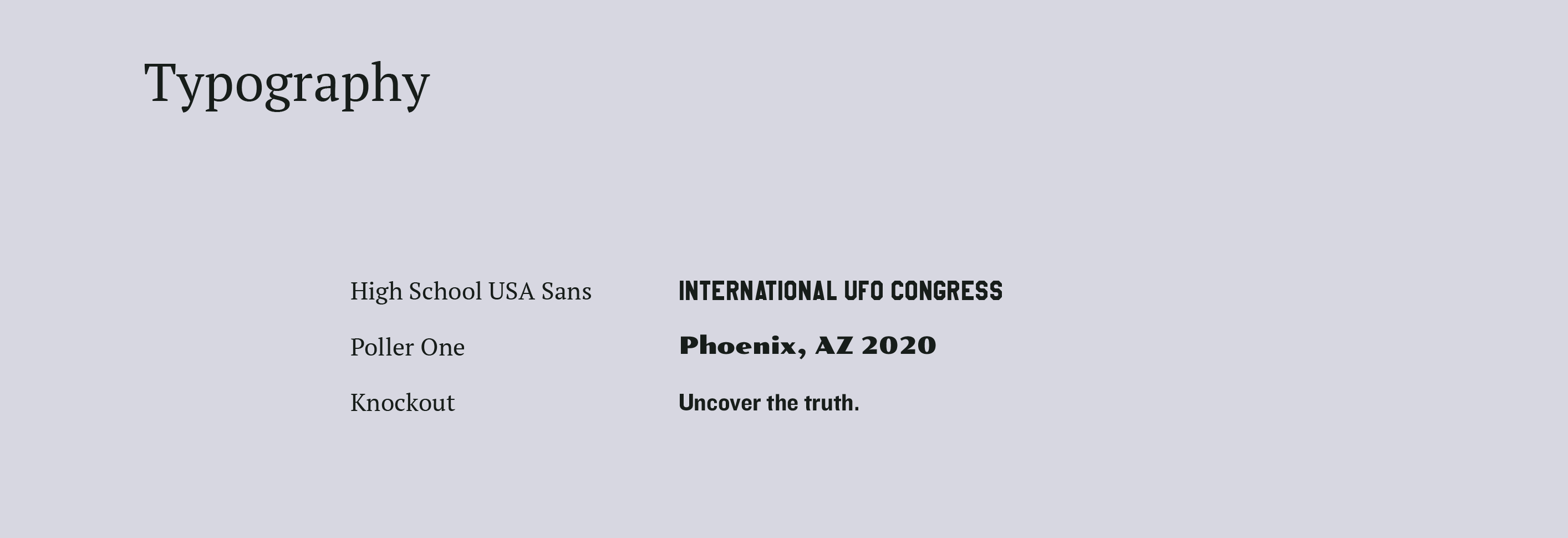 UFO typography. high school USA sans, poller one, and knockout