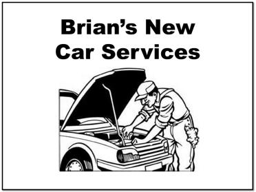 Brian's Auto new car service
