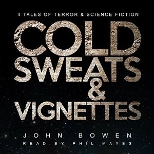 Cold Sweats and Vignettes
