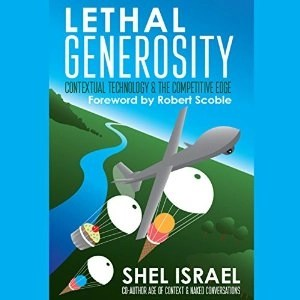 Audiobook: Lethal Generosity by Shel Israel (Narrated by Jeffrey Kafer)