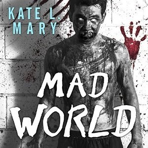 Mad World (Broken World Book 3) by Kate L. Mary