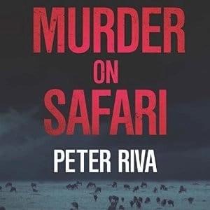 Murder on Safari by Peter Riva