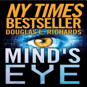 Audiobook: Mind's Eye by Douglas E. Richards (Narrated by Adam Verner)