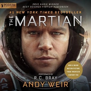 Audiobook: The Martian by Andy Weir (Narrated by R.C. Bray)