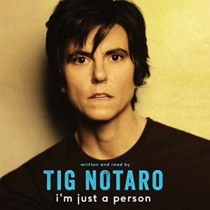 Audiobook: I'm Just A Person by Tig Notaro (Narrated by Tig Notaro)