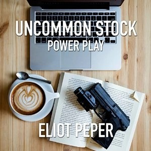Audiobook: Power Play (Uncommon Stock #2) by Eliot Peper (Narrated by Jennifer O'Donnell)