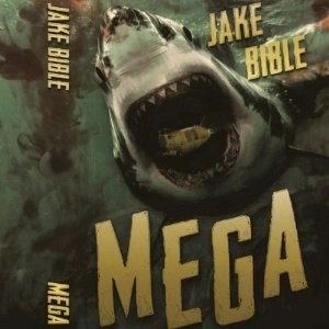Audiobook: Mega: A Deep Sea Thriller by Jake Bible (Narrated by Lee Strayer)