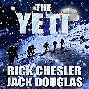 Audiobook: The Yeti by Rich Chesler & Jack Douglas (Narrated by Jeffrey S. Fellin)