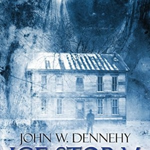 Ice Storm by John W. Dennehy