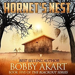 Audiobook: Hornet's Nest (Blackout #5) by Bobby Akart (Narrated by John David Farrell)