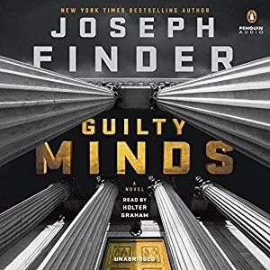 Audiobook: Guilty Minds by Joseph Finder (Narrated by Holter Graham)