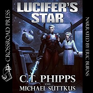 Lucifer's Star (Lucifer's Star #1) by C.T. Phipps & Michael Suttkus (Narrated by Eric Burns)