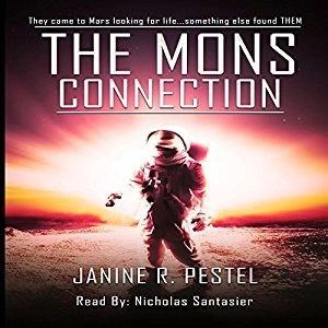 Audiobook: The Mons Connection by Janine R. Pestel (Narrated by Nicholas Santasier)