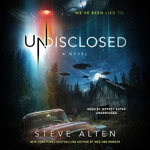 Audiobook: Undisclosed by Steve Alten (Narrated by Jeffrey Kafer)