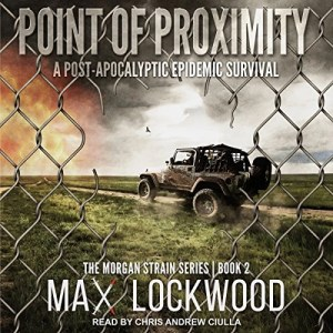 Audiobook: Point of Proximity (Morgan Strain #2) by Max Lockwood (Narrated by Chris Andrew Ciulla)