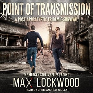 Audiobook: Point of Transmission by Max Lockwood (Narrated by Chris Andrew Ciulla)