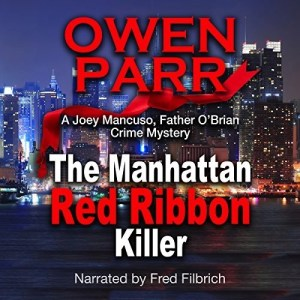 Audiobook: The Manhattan Red Ribbon Killer by Owen Parr (Narrated by Fred Filbrich)