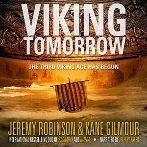 Audiobook: Viking Tomorrow by Jeremy Robinson & Kane Gilmour (Narrated by Jeffrey Kafer)