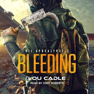 Audiobook: Bleeding by Lou Cadle (Narrated by Cody Roberts)