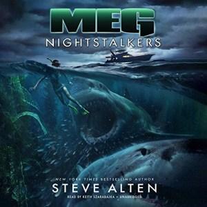 Audiobook: MEG: Nightstalkers by Steve Alten (Narrated by Keith Szarabajka)