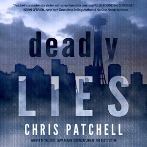 Audiobook: Deadly Lies by Chris Patchell (Narrated by Emily Cauldwell & Kevin Stillwell)