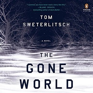 Audiobook: The Gone World by Tom Sweterlitsch (Narrated by Brittany Pressley)